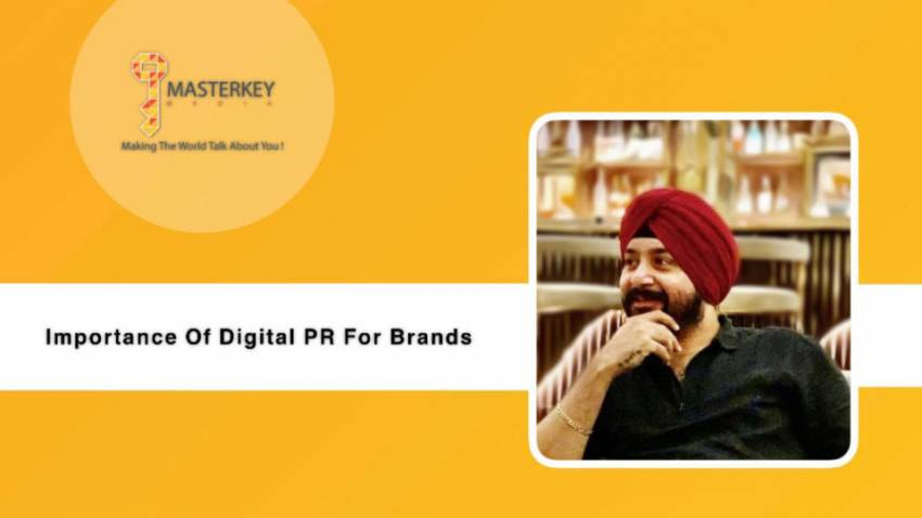 Founder of MasterKey Media, Navjyot Gurudatta explains why Digital PR is important for every Brand